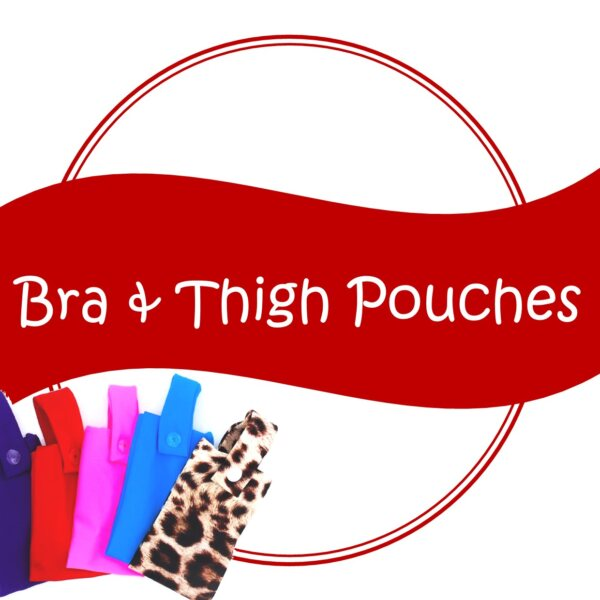Bra and Thigh Pouches